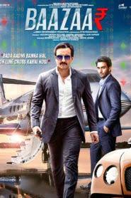 Baazaar (2018) Hindi