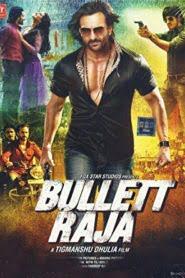 Bullet Raja (2013) Hindi