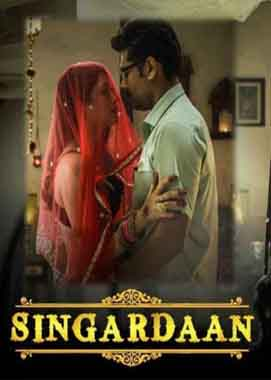 Singardaan (2019) Web Series Hindi ULLU