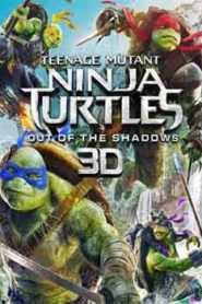 Teenage Mutant Ninja Turtles Out of the Shadows (2016) Hindi Dubbed