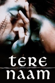 Tere Naam (2003) Hindi