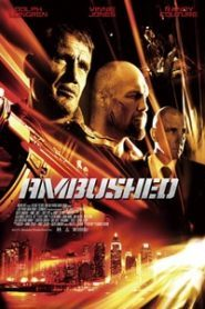 Ambushed (2013) Hindi Dubbed