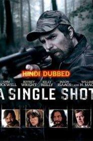 A Single Shot (2013) Hindi Dubbed