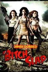 Bitch Slap (2009) Hindi Dubbed
