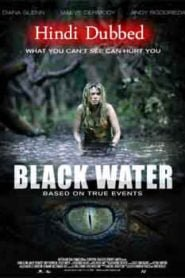 Black Water (2007) Hindi Dubbed