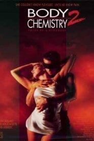 Body Chemistry 2 The Voice of a Stranger (1992)