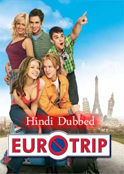 EuroTrip (2004) Hindi Dubbed