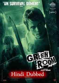 Green Room (2015) Hindi Dubbed