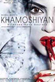Khamoshiyan (2015) Hindi
