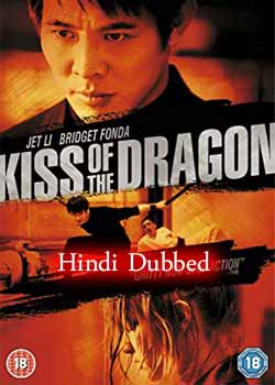 Kiss Of The Dragon (2001) Hindi Dubbed