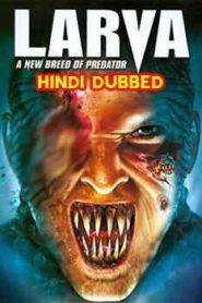 Larva (2005) Hindi Dubbed