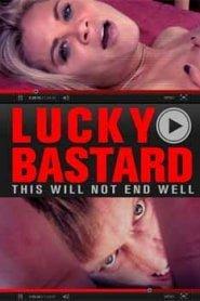 Lucky Bastard (2014)