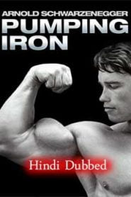 Pumping Iron (1977) Hindi Dubbed Documentary