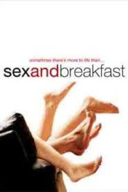 Sex and Breakfast (2007) Full Movie Watch HD