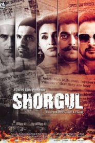Shorgul (2016) Hindi