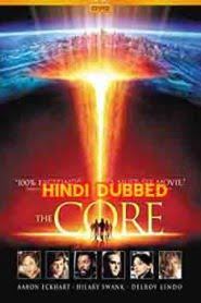 The Core (2003) Hindi Dubbed