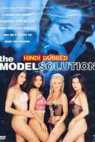 The Model Solution (2002) Hindi Dubbed