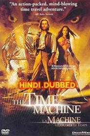 The Time Machine (2002) Hindi Dubbed