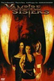 Vampire Sisters (2004) Full Movie Watch HD