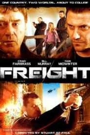 Freight (2010) Hindi Dubbed
