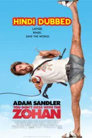 You Don't Mess with the Zohan (2008) Hindi Dubbed