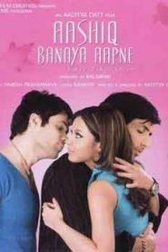 Aashiq Banaya Aapne Love Takes Over (2005) Hindi