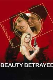 Beauty Betrayed (2002)