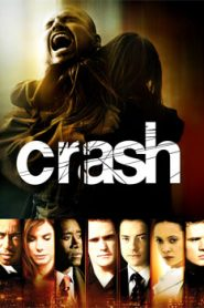 Crash (2004) Hindi Dubbed