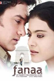 Fanaa (2006) Hindi