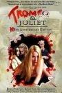 Tromeo and Juliet (1996)