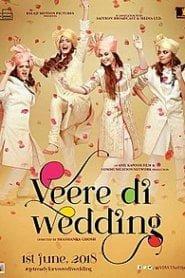 Veere Di Weding (2018) Hindi