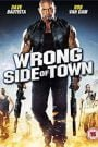 Wrong Side of Town (2010) Hindi Dubbed