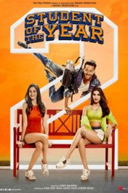 Student of the Year 2 (2019) Hindi