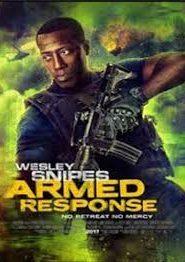 Armed Response (2017) Hindi Dubbed
