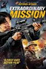 Extraordinary Mission (2017) Hindi Dubbed