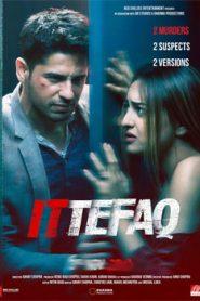 Ittefaq (2017) Hindi