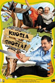 Khosla Ka Ghosla! (2006) Hindi