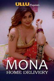 Mona Home Delivery (2019) Hindi Ullu