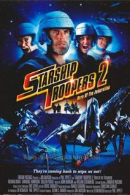 Starship Troopers 2 Hero of the Federation (2004) Hindi Dubbed