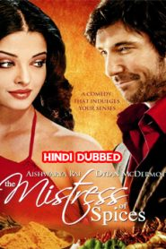 The Mistress of Spices (2005) Hindi Dubbed