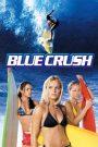 Blue Crush (2002) Hindi Dubbed