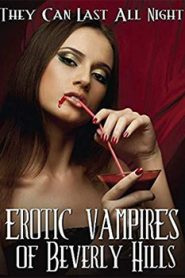 Erotic Vampires of Beverly Hills (2015)