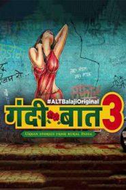 Gandii Baat 3 (2019) Season 3 Hindi