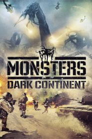 Monsters Dark Continent (2014) Hindi Dubbed