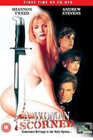 Scorned (1993)