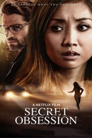 Secret Obsession (2019) Hindi Dubbed