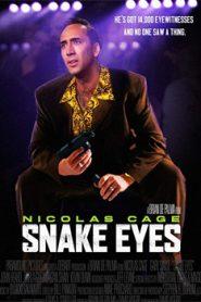 Snake Eyes (1998) Hindi Dubbed