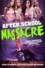 After School Massacre (2014)