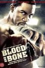 Blood and Bone (2009) Hindi Dubbed