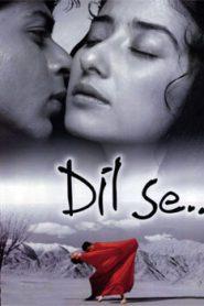 Dil Se (1998) Hindi Movie